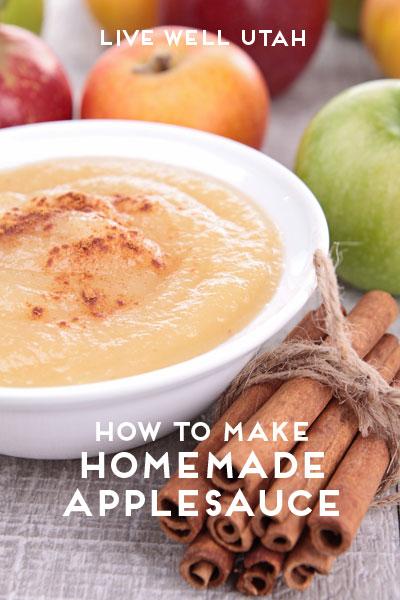 How to Make Homemade Applesauce | Live Well Utah